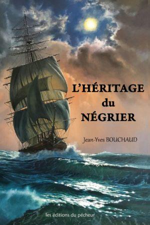 L'héritage du négrier