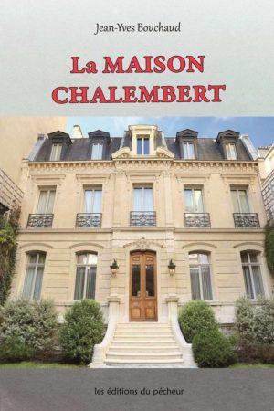 La maison Chalembert